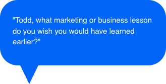 Todd Brown Answers Marketing Question