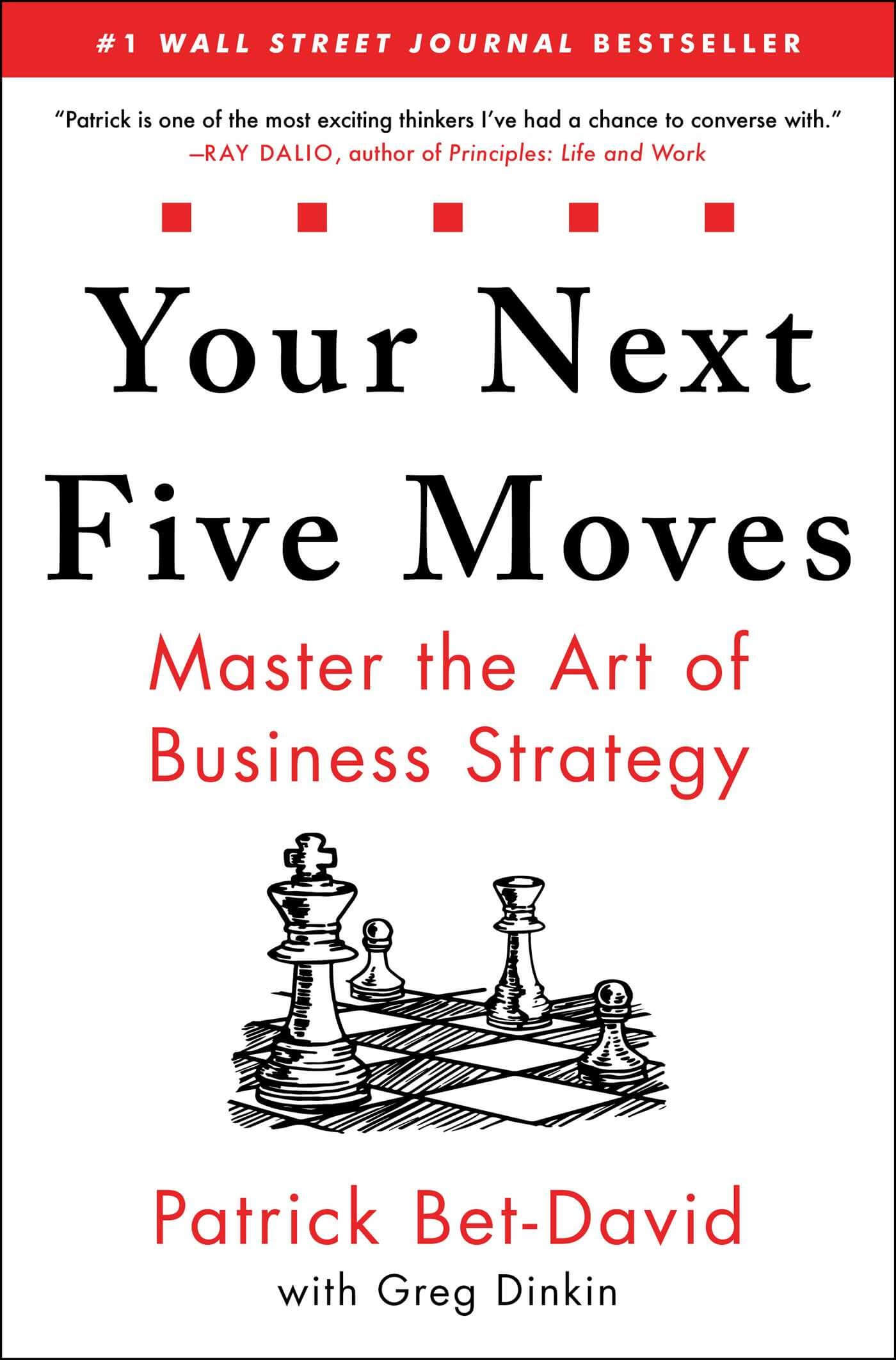 Cover of Your Next Five Moves Book by Patrick Bet-David