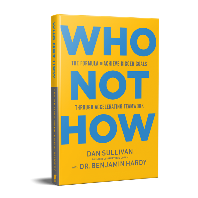 who not how book by dan sullivan