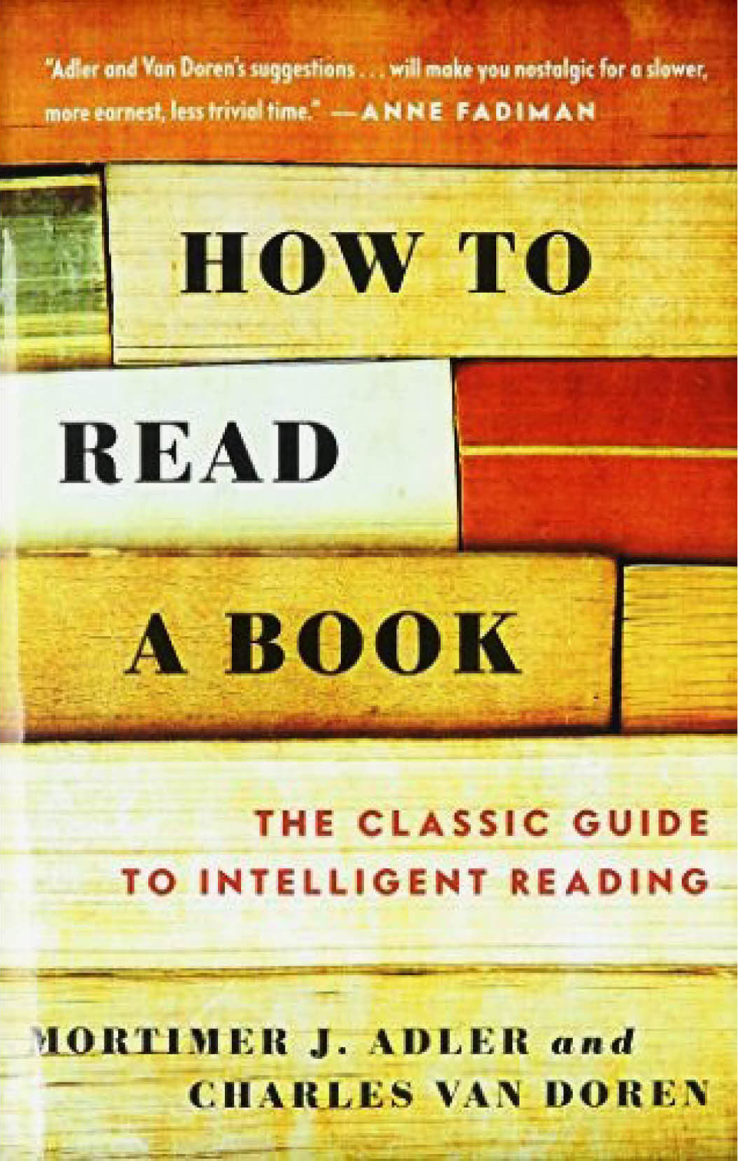 How To Read A Book by Mortimer Adler and Charles Van Doren