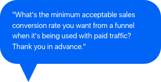 What is the minimum acceptable sales conversion rate you want with a funnel